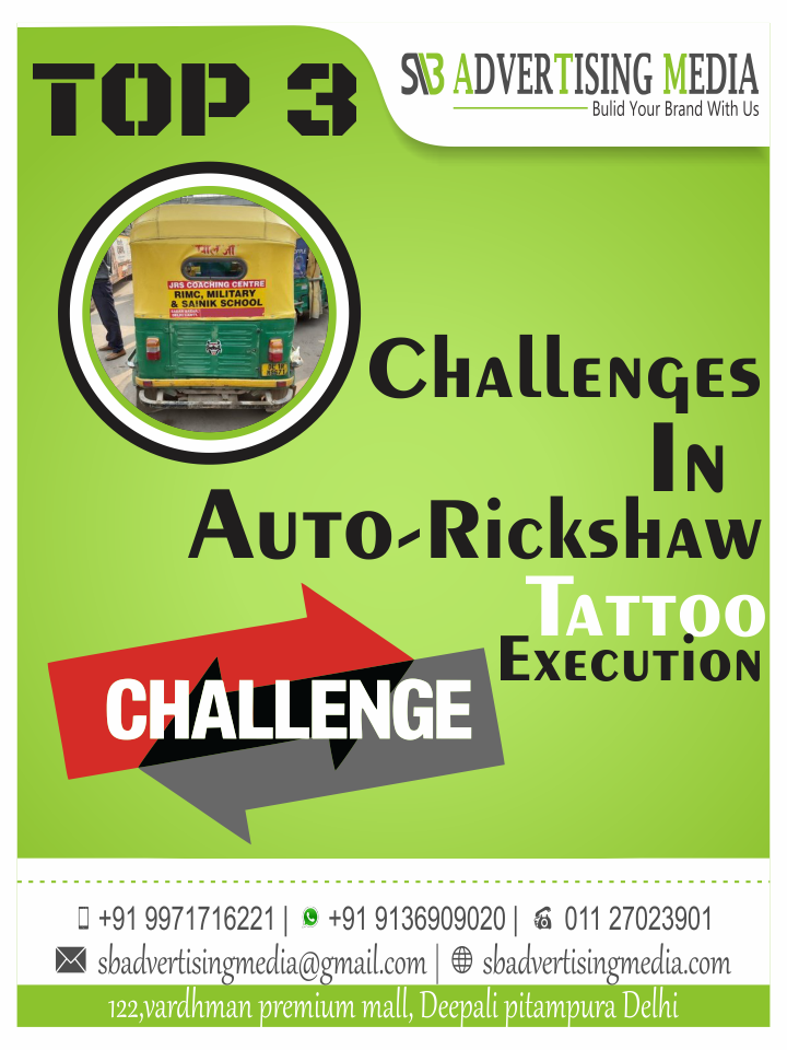 Challenges in Auto rickshaw tattoo Execution